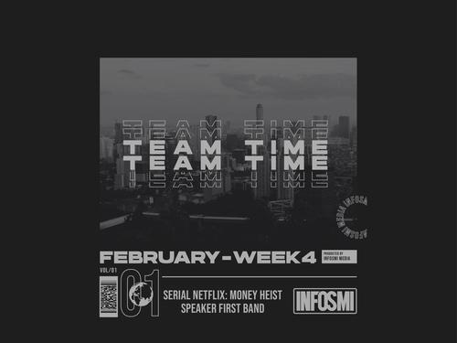 Team Time: Edisi Pertama dari Minggu ke-4 Februari 2020