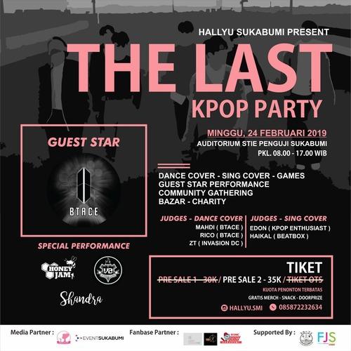 THE LAST KPOP PARTY HALLYU SUKABUMI